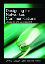 Designing for Networked Communications