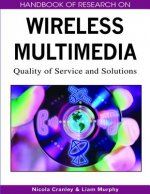 Handbook of Research on Wireless Multimedia