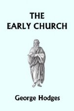 Early Church (Yesterday's Classics)