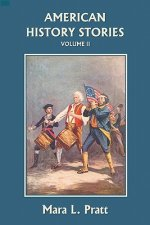 American History Stories, Volume II