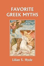 Favorite Greek Myths (Yesterday's Classics)