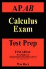 AP AB Calculus Exam Test Prep First Edition