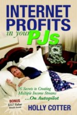 Internet Profits In Your PJs