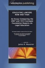 Educating Lawyers Now and Then