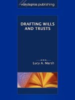 Drafting Wills and Trusts