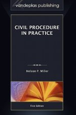 Civil Procedure in Practice