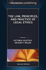 Law, Principles, and Practice of Legal Ethics, Second Edition