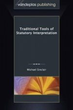 Traditional Tools of Statutory Interpretation
