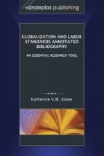 Globalization and Labor Standards Annotated Bibliography