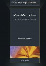 Mass Media Law - A Survey of Content and Culture