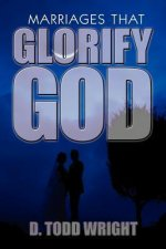 Marriages That Glorify God