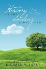 History of the Smiling Young Lord
