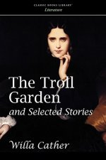 Troll Garden and Selected Stories