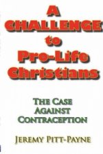 Challenge to Pro-Life Christians