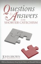 Questions and Answers on the Shorter Catechism