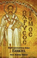 Chrysostom Bible - Ezekiel