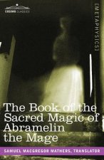 Book of the Sacred Magic of Abramelin the Mage
