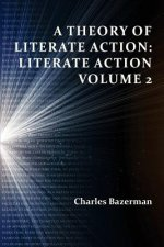 Theory of Literate Action