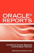 Oracle Reports Interview Questions, Answers, and Explanations