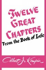 Twelve Great Chapters From The Book Of Life