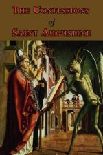 Confessions of Saint Augustine - Complete Thirteen Books