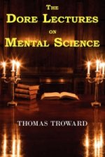 Dore Lectures on Mental Science
