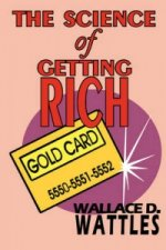 Science of Getting Rich - Complete Text