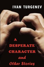 Desperate Character and Other Stories
