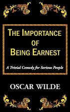 Importance of Being Earnest-A Trivial Comedy for Serious People