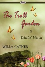 Troll Garden & Selected Stories