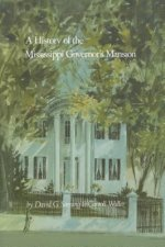History of the Mississippi Governor's Mansion