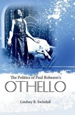 Politics of Paul Robeson's Othello