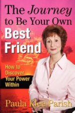 Journey to Be Your Own Best Friend