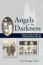 Angels in the Darkness