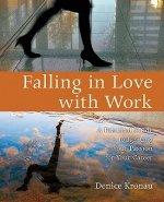 Falling in Love with Work