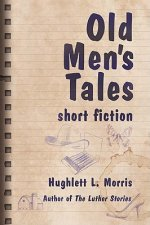 Old Men's Tales