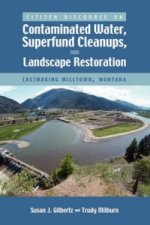 Citizen Discourse on Contaminated Water, Superfund Cleanups, and Landscape Restoration