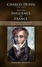 Charles Dupin (1784-1873) and His Influence on France