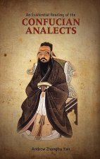 Existential Reading of the Confucian Analects