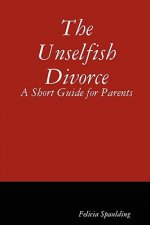 Unselfish Divorce