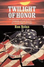 Twilight of Honor