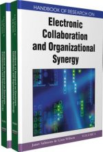 Handbook of Research on Electronic Collaboration and Organizational Synergy