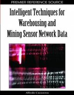 Intelligent Techniques for Warehousing and Mining Sensor Network Data