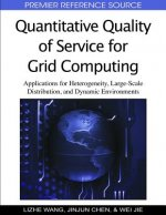Quantitative Quality of Service for Grid Computing