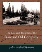 Rise and Progress of the Standard Oil Company