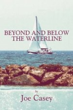 Beyond and Below the Waterline