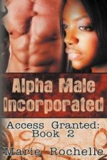 Alpha Male Incorporated