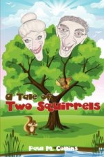 Tale of Two Squirrels
