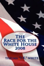 Race for the White House 2008