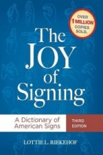Joy of Signing : A Dictionary of American Signs